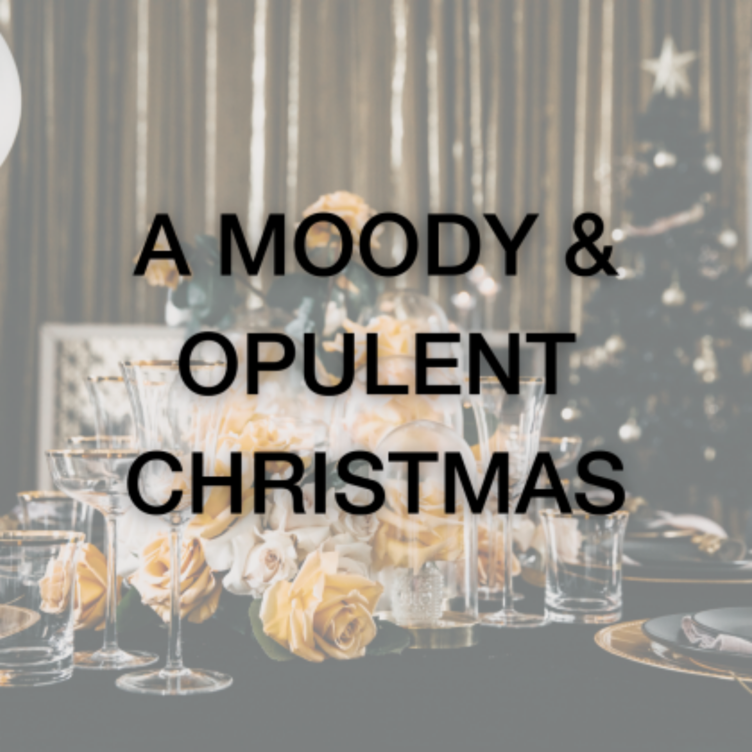 Christmas Package - A Moody & Opulent Christmas - Event Artillery