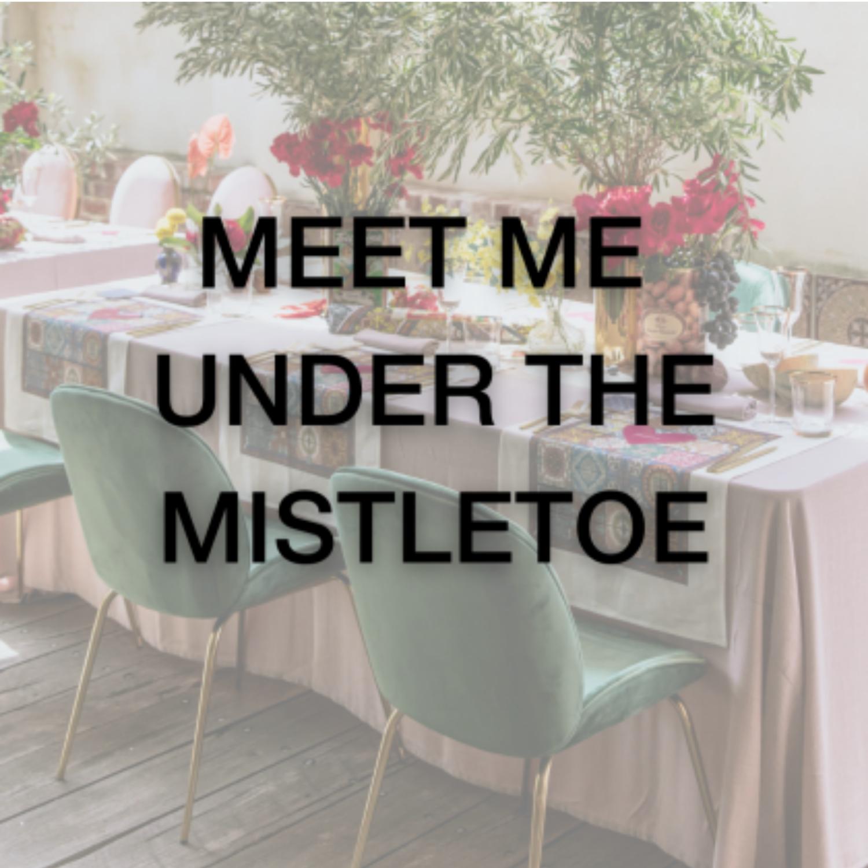 Christmas Package - Meet Me Under The Mistletoe - Event Artillery